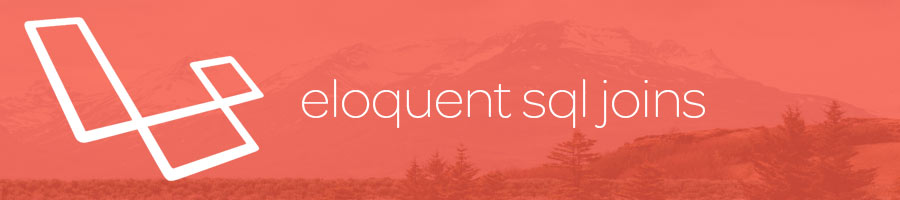 Laravel banner for Eloquent joins.