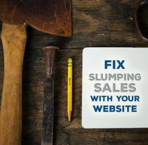 Fix slumping sales with your website (title graphic)